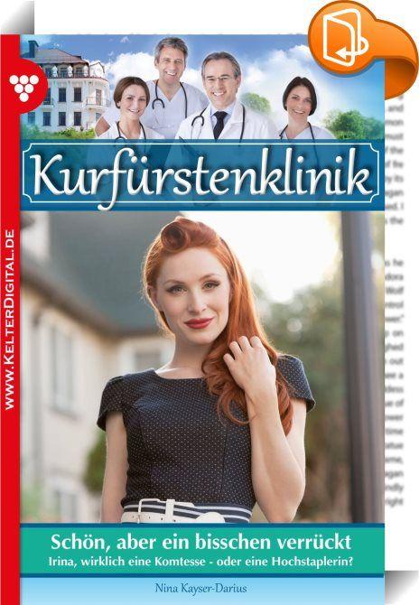 """Kurfürstenklinik 26 - Arztroman    :  Mit den spannenden Arztromanen um die """"Kurfürstenklinik"""" präsentiert sich eine neue Serie der Extraklasse! Diese Romane sind erfrischend modern geschrieben, abwechslungsreich gehalten und dabei warmherzig und ergreifend erzählt. Die """"Kurfürstenklinik"""" ist eine Arztromanserie, die das gewisse Etwas hat und medizinisch in jeder Hinsicht seriös recherchiert ist.  »Mein letzter Tag bei Ihnen, Herr Dr. Winter!« sagte Miriam Fechner und sah den jungen No..."""