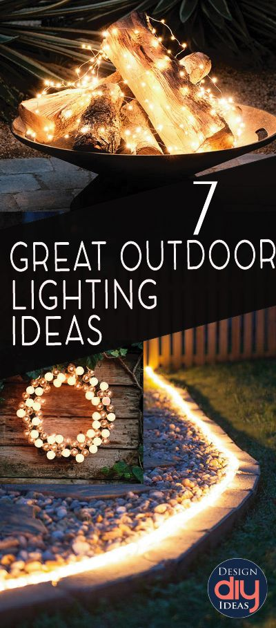 7 Great Ideas For Outdoor Lighting