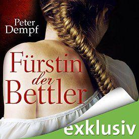 """Ein weiteres Hörbuch-Muss in meiner #AudibleApp: """"Fürstin der Bettler"""" von Peter Dempf, gesprochen von Solveig Jeschke."""