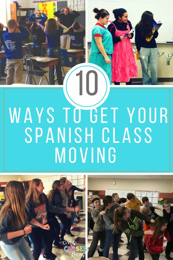 10 Ways to Get your Spanish Class Moving! Fin activities to mix up your language class