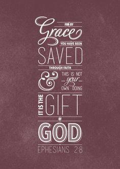 Ephesians 2 : 8-9