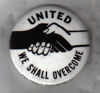 We shall overcome - United! Civil rights pin from the 1960s.