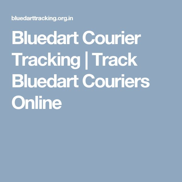 Bluedart Courier Tracking | Track Bluedart Couriers Online