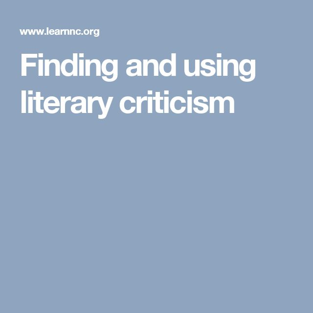 Finding and using literary criticism