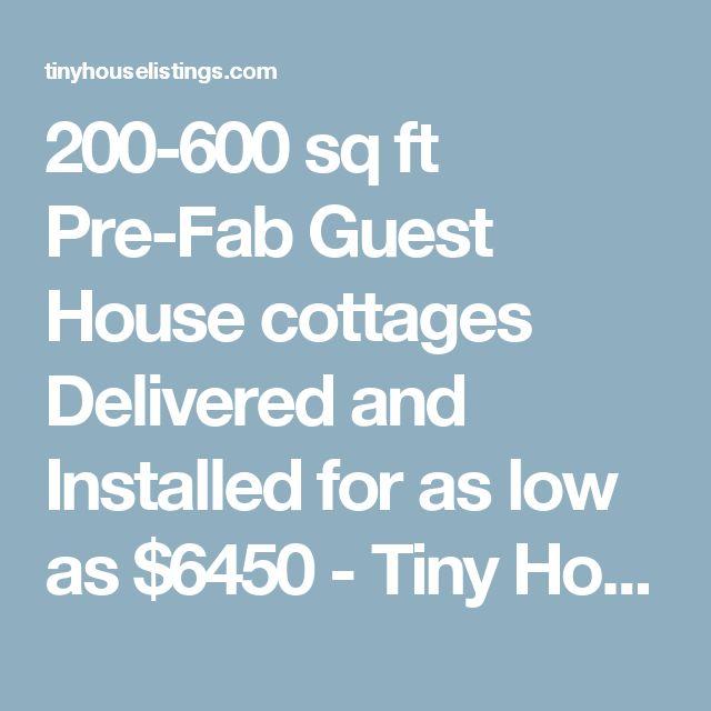 17 Best Ideas About Prefab Guest House On Pinterest