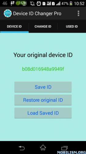 Device ID Changer Pro [ADIC] v3.2Requirements: 3.0 and upOverview: You can easily change your device id or android id of your mobile by using this app. Rooted device needed. Ads free. You can easily change your device id or android id of your mobile...