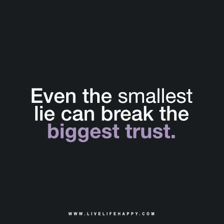 Quotes About Broken Trust And Lies 1000+ images about Quo...