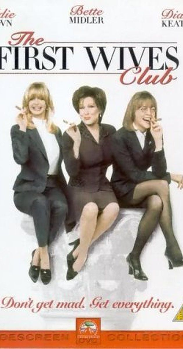 Directed by Hugh Wilson.  With Goldie Hawn, Bette Midler, Diane Keaton, Maggie Smith. Reunited by the death of a college friend, three divorced women seek revenge on the husbands who left them for younger women.
