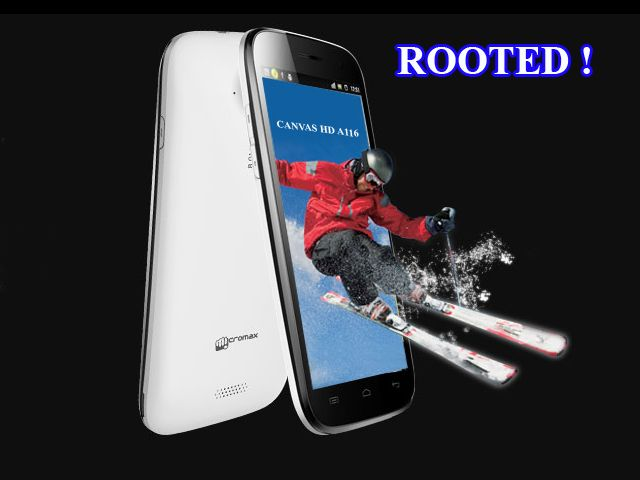 How to Root Micromax Canvas HD A116 ('Unroot' Procedure Included)?