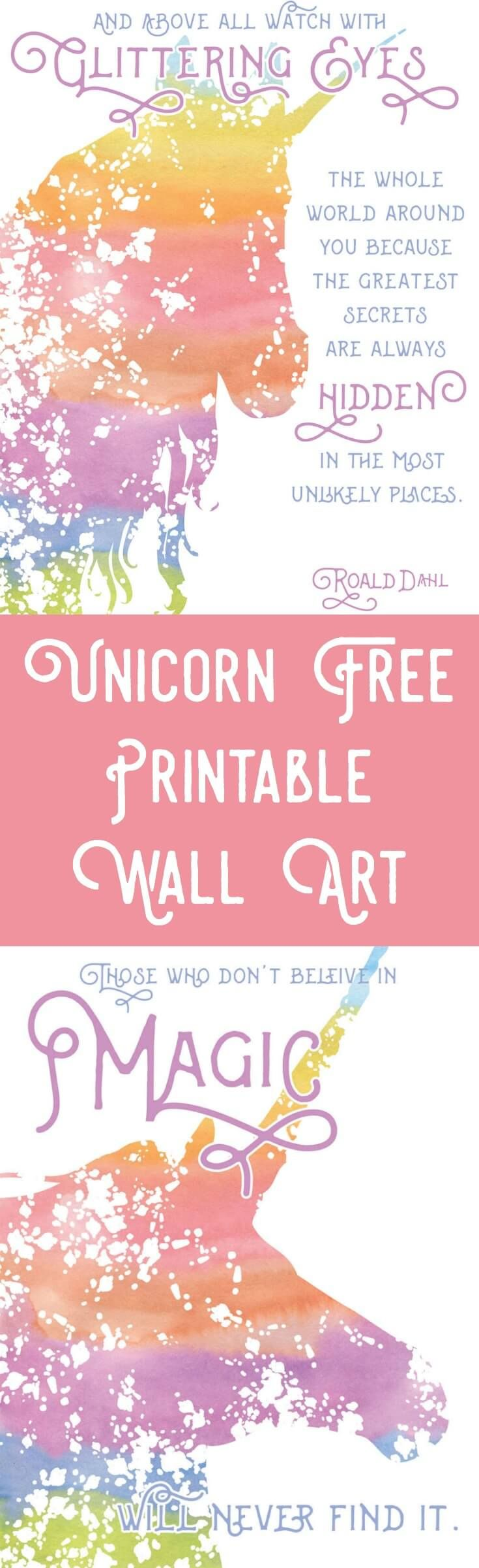 You love this unicorn themed printable wall art with quotes - perfect for a nursery or craft room. Get two different versions free! via @diy_candy