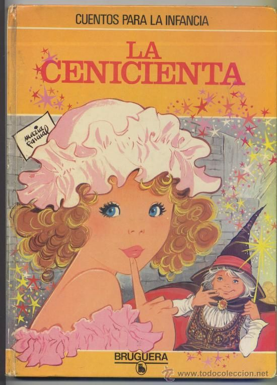 LA CENICIENTA - CUENTOS PARA LA INFANCIA Nº 3 - MARIA PASCUAL (TAPA DURA) - Foto 1