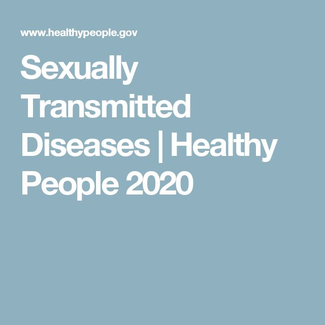 Sexually Transmitted Diseases | Healthy People 2020