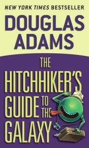 The Hitchhiker's Guide to the Galaxy By Douglas Adams Seconds before the Earth is demolished to make way for a galactic freeway, Arthur Dent is plucked off the planet by his friend Ford Prefect...