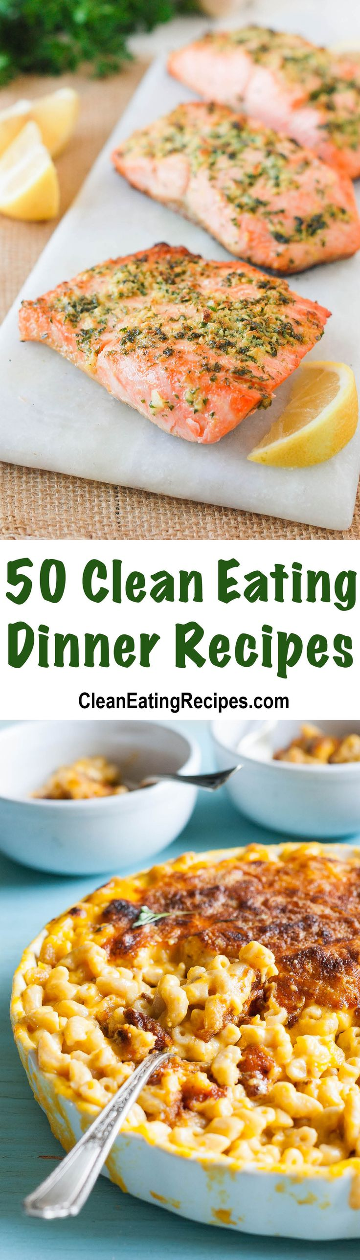The 50 Best Clean Eating Dinner Recipes (Main Dishes) - I love how there is an image for every recipe and a link to click to get the recipe. It's like having my next 50 days of dinners all planned out
