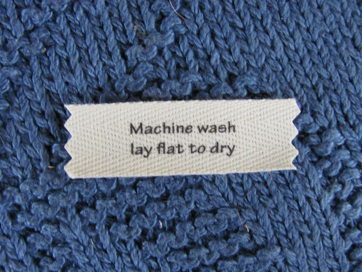 Knitting/Crochet Care Labels- Machine Wash Lay Flat to dry by mountainstreetarts on Etsy https://www.etsy.com/listing/57343934/knittingcrochet-care-labels-machine-wash