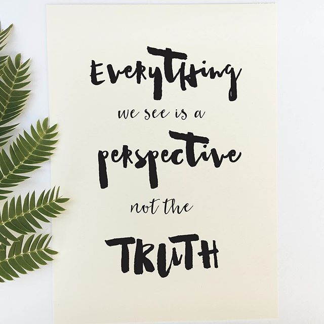 Inspirational quote print 'Everything we see is a perspective not the truth… More