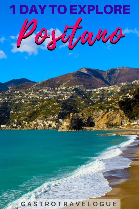 HOW TO SPEND A DAY IN POSITANO, ITALY