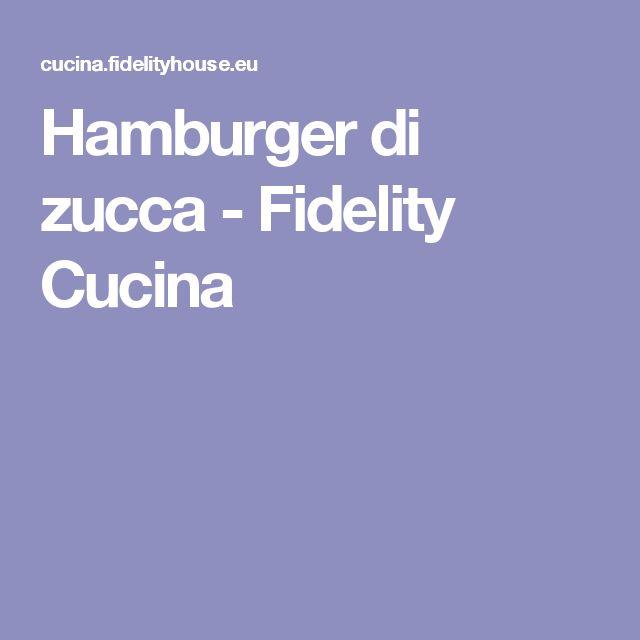 Hamburger di zucca - Fidelity Cucina