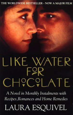 food in laura esquivel s like water Respect to laura esquivel's like water for chocolate sivya vasudevan k k it is through the metaphor of cooking and food that the story is revealed to the readers.