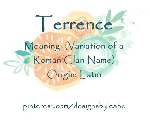 Baby Boy Name Terrence Meaning Variation Of A Roman Clan