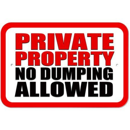 Private Property No Dumping Allowed Sign