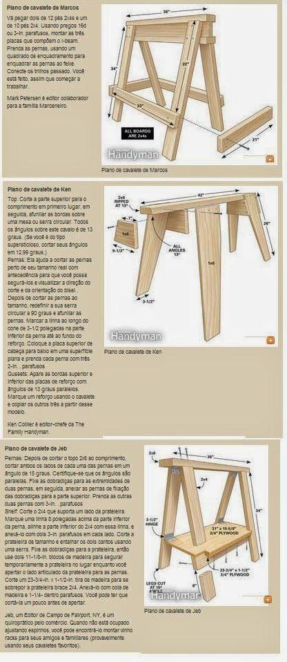 Ah! E se falando em madeira...: Projeto para 3 tipos de cavaletes