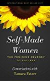 Self Made Women: The Feminine Journey to Success by Tamara Patzer (Author) Kate Theriot (Author) Martha Melendez (Author) Shari Pheasant (Author) Dora Vilk-Shapiro (Author) Angie LeBlanc (Author) Mala Rama (Author) Bonnie Fatio (Author Foreword) #Kindle US #NewRelease #Reference #eBook #ad