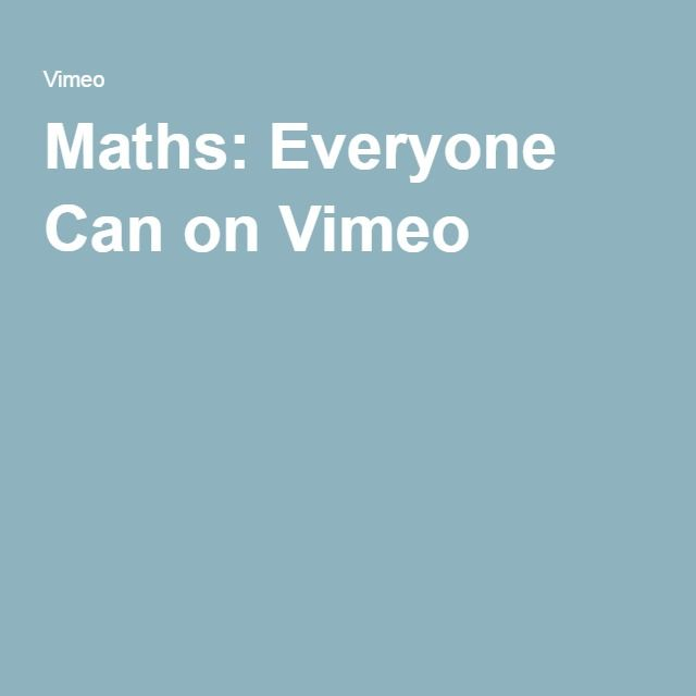 Maths: Everyone Can on Vimeo