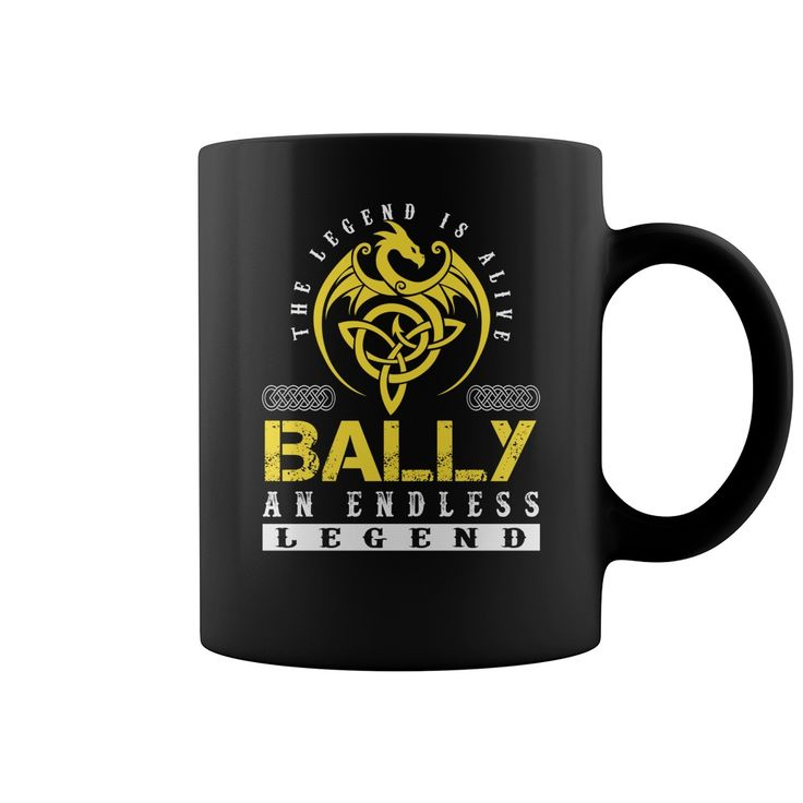 The Legend is Alive BALLY An Endless Legend Name Mugs #Bally
