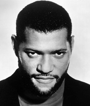 Laurence John Fishburne III (30 July 1961) - American actor / playwright / director and producer
