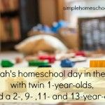Sarah's homeschool day in the life (with twin 1-year-olds & a 2-, 9-, 11- and 13-year-old