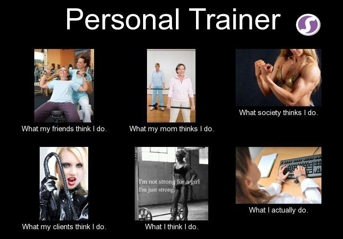 What do you think when you think Personal Trainer?