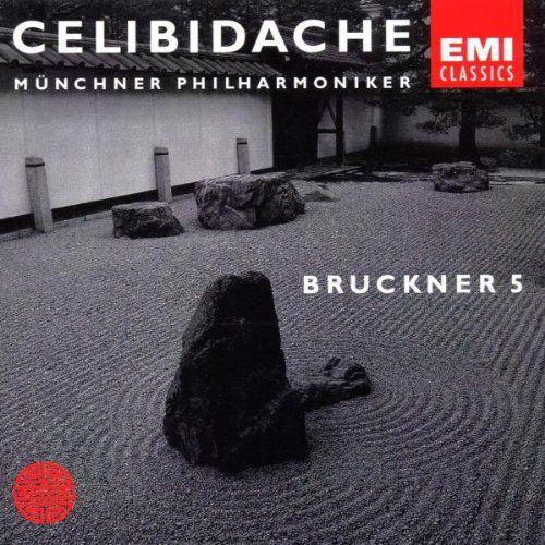 Anton Bruckner, Sergius Celibidache, Münchner Philharmoniker - CELIBIDACHE / Münchner Philharmoniker - Bruckner: Symphony No. 5