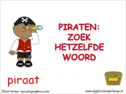 Digibordles piraten zoek hetzelfde woord op digibordonderbouw.nl http://digibordonderbouw.nl/index.php/themas/piraten/piraten/viewcategory/366