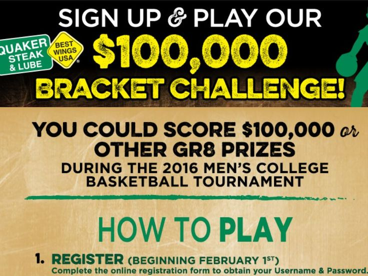 Enter the Quaker Steak & Lube $100,000 Bracket Challenge Sweepstakes for a chance to win $100,000!