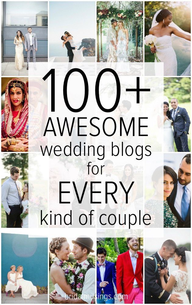 The 100+ Best Wedding Blogs For *Every* Couple