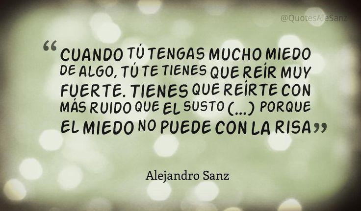 Alejandro Sanz Dice On Frases Alejandro Sanz Frases