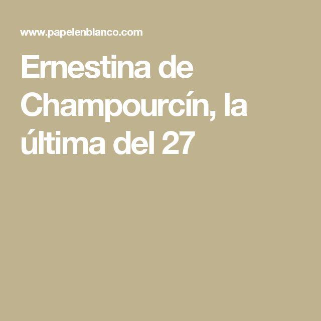 Ernestina de Champourcín, la última del 27