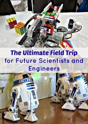 The Ultimate Field Trip for Future Engineers #stem