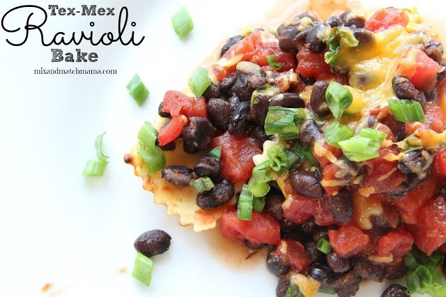 Meal Planning Monday:  Tex Mex Ravioli Bake