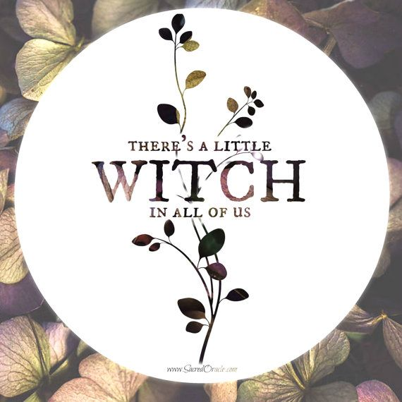 Practical Magic Quote  There's a Little Witch by TheSacredOracle