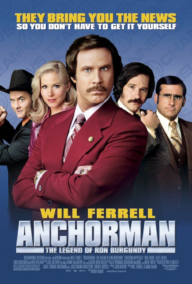 "Anchorman: The Legend of Ron Burgundy (2004) / ""I don't know how to put this, but I'm kind of a big deal."""