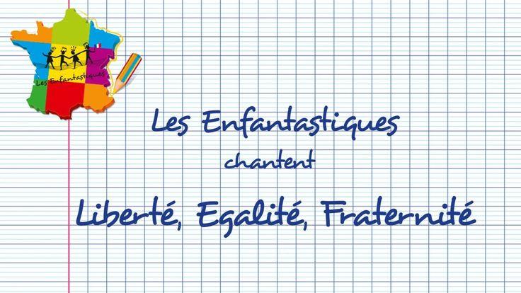 LIBERTÉ, EGALITÉ, FRATERNITÉ - Les Enfantastiques