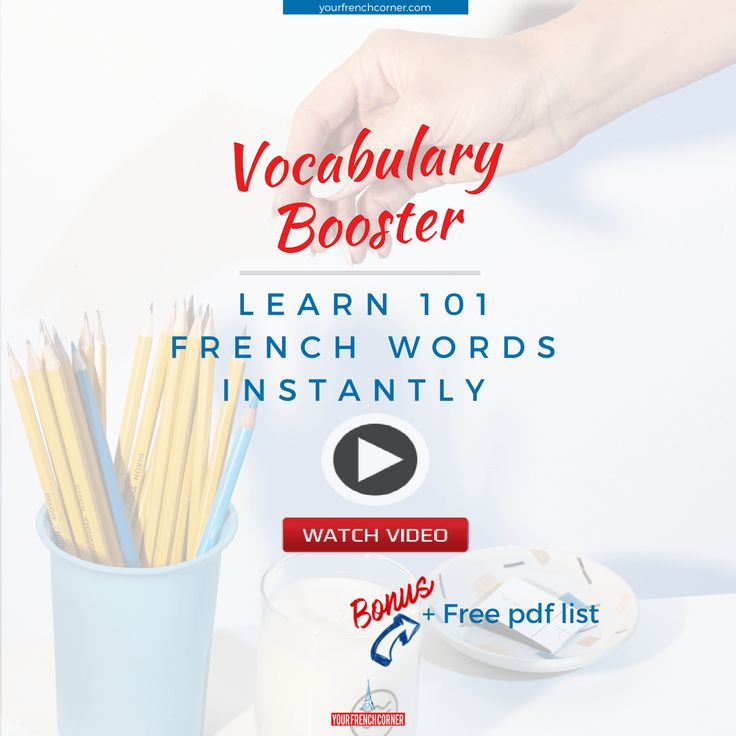 Vocabulary Booster: How to Learn 101 French Words Instantly #frenchwords #fle #fsl