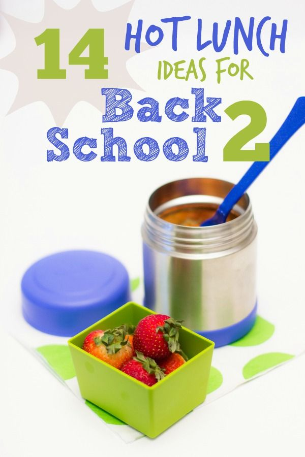 Does your child prefer a hot lunch like mine? Here are 14 hot lunch ideas for back to school.