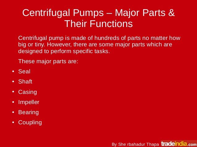 6 Centrifugal Pump Parts & Their Functions by Maddy  via slideshare