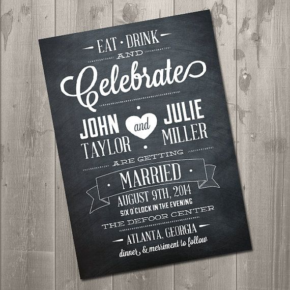 Diy Chalkboard Wedding Invitations: Eat, Drink And Celebrate Chalkboard Wedding Invitation