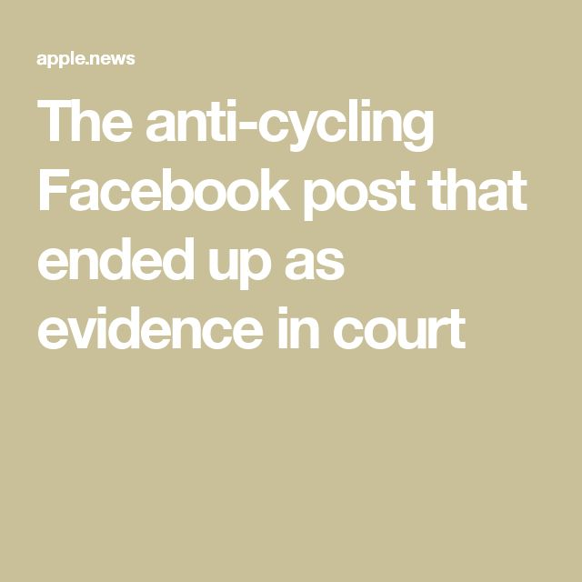 The anti-cycling Facebook post that ended up as evidence in court