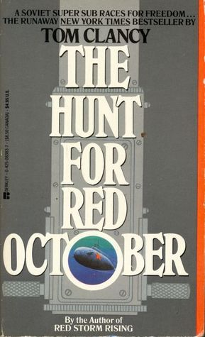 """The Hunt For Red October (Jack Ryan Series #1)"" by Tom Clancy"
