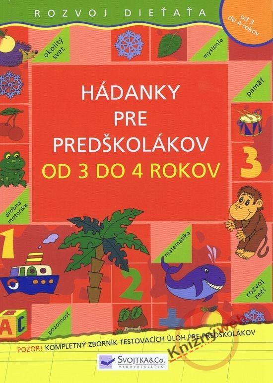 Paperback: Hádanky pre predškolákov od 3 do 4 rokov (autor neuvedený) | bux.sk
